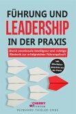 Führung und Leadership in der Praxis