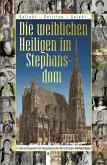 Die weiblichen Heiligen im Stephansdom