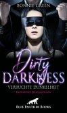 Dirty Darkness - verruchte Dunkelheit   Erotische Geschichten