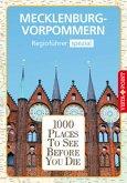 1000 Places-Regioführer Mecklenburg-Vorpommern