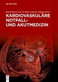 Kardiovaskuläre Notfall- und Akutmedizin