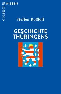 Geschichte Thüringens - Raßloff, Steffen