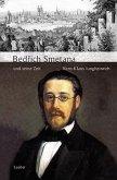 Bedrich Smetana und seine Zeit