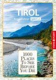1000 Places-Regioführer Tirol