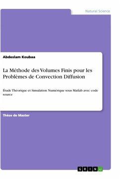 La Méthode des Volumes Finis pour les Problèmes de Convection Diffusion