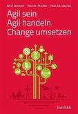 Agil sein - Agil handeln - Change umsetzen (eBook, PDF)