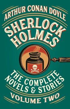 Sherlock Holmes: The Complete Novels and Stories, Volume II - Doyle, Arthur Conan