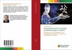 Participação Social e Gestão da Biotecnologia no Brasil