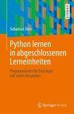 Python lernen in abgeschlossenen Lerneinheiten (eBook, PDF)
