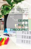 Creative Practice Ethnographies (eBook, ePUB)