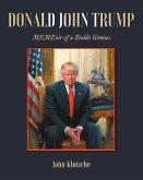 Donald John Trump: MEMEoir of a Stable Genius