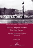 France, Algeria and the Moving Image