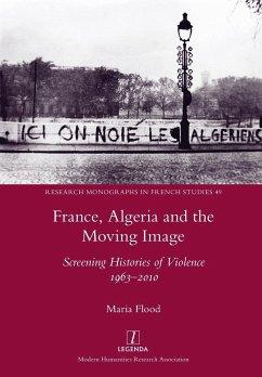 France, Algeria and the Moving Image - Flood, Maria