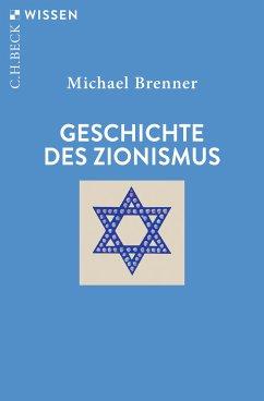 Geschichte des Zionismus (eBook, ePUB) - Brenner, Michael