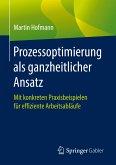 Prozessoptimierung als ganzheitlicher Ansatz (eBook, PDF)