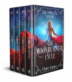 The Moonburner Cycle: The Complete Epic Fantasy Series (eBook, ePUB)