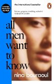 All Men Want to Know (eBook, ePUB)