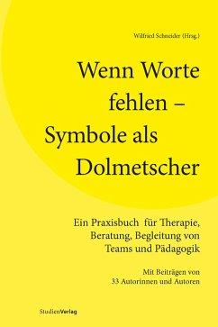 Wenn Worte fehlen - Symbole als Dolmetscher (eBook, ePUB)