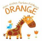 Mein erstes Farben-Fühlbuch - Orange (Mängelexemplar)