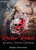 Rocker Rebels. Kampf ohne Gnade (eBook, ePUB)