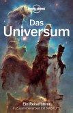 Lonely Planet Reiseführer Das Universum (eBook, PDF)