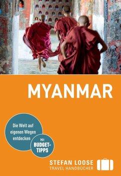 Stefan Loose Reiseführer Myanmar (eBook, PDF) - Markand, Andrea; Markand, Markus; Petrich, Martin H.; Klinkmüller, Volker