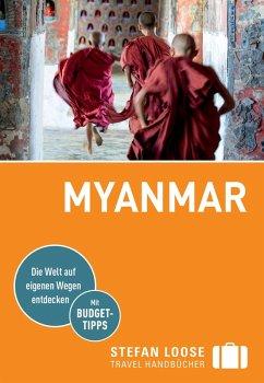 Stefan Loose Reiseführer Myanmar, Birma (eBook, ePUB) - Markand, Andrea; Markand, Markus; Petrich, Martin H.; Klinkmüller, Volker