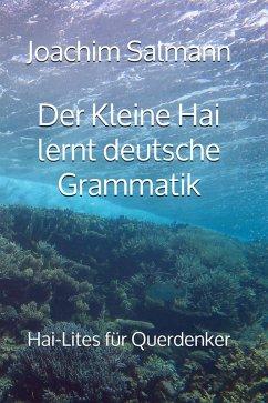 Der Kleine Hai lernt deutsche Grammatik (eBook, ePUB) - Salmann, Joachim