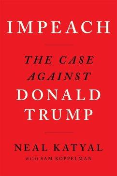Impeach (eBook, ePUB) - Katyal, Neal; Koppelman, Sam