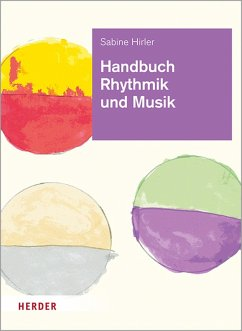 Handbuch Rhythmik und Musik (eBook, PDF) - Hirler, Sabine