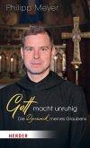 Gott macht unruhig (eBook, ePUB)