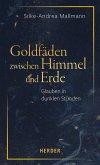 Goldfäden zwischen Himmel und Erde (eBook, ePUB)