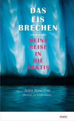 Das Eis brechen (eBook, ePUB) - Blanc-Gras, Julien