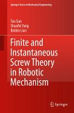 Finite and Instantaneous Screw Theory in Robotic Mechanism