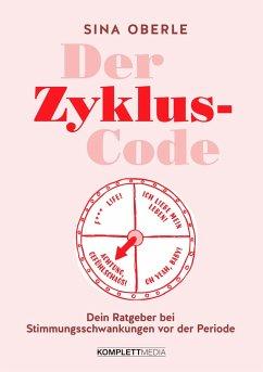 Der Zyklus-Code - Oberle, Sina