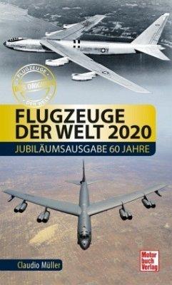 Flugzeuge der Welt 2020 - Müller, Claudio