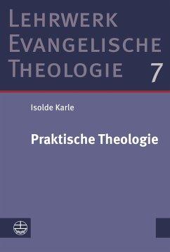 Praktische Theologie - Karle, Isolde