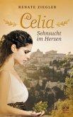 Celia - Sehnsucht im Herzen
