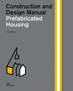 Prefabricated Housing - Meuser, Philipp