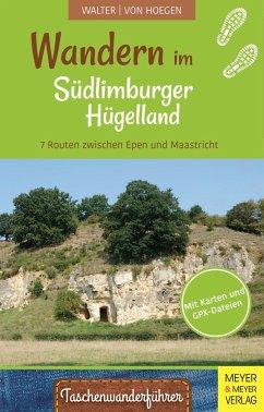 Wandern im Südlimburger Hügelland - Walter, Roland;Hoegen, Rainer von