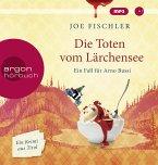 Die Toten vom Lärchensee / Ein Fall für Arno Bussi Bd.2 (1 MP3-CD)