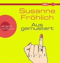 Ausgemustert, 1 MP3-CD - Fröhlich, Susanne