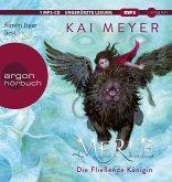 Die Fließende Königin / Merle-Zyklus Bd.1 (1 MP3-CD)