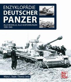 Enzyklopädie deutscher Panzer - Doyle, Hilary Louis; Jentz, Thomas L.
