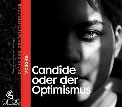 Candide oder der Optimismus, 2 Audio-CD - Voltaire