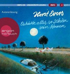 Es hätte alles so schön sein können, 1 MP3-CD - Evers, Horst