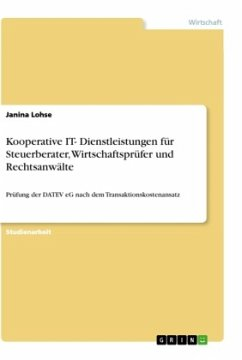 Kooperative IT- Dienstleistungen für Steuerberater, Wirtschaftsprüfer und Rechtsanwälte