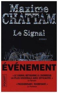 Le Signal - Chattam, Maxime