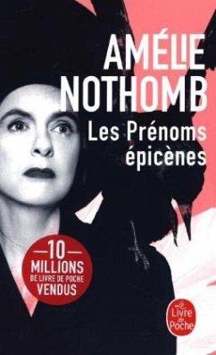 Les Prénoms épicènes - Nothomb, Amélie