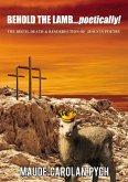 Behold the Lamb . . . Poetically! (eBook, ePUB)